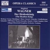 WAGNER, S: Der Heidenkonig (The Heathen King) by WDR Sinfonieorchester Koln