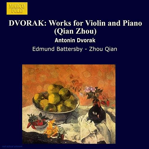 DVORAK: Works for Violin and Piano (Qian Zhou) by Zhou Qian