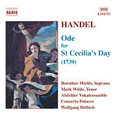 Play & Download HANDEL: Ode for St. Cecilia's Day by Alsfelder Vocal Ensemble | Napster