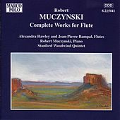 MUCZYNSKI: Works for Flute (Complete) by Various Artists