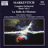 Play & Download MARKEVITCH: La Taille de l'Homme by Lucy Shelton | Napster