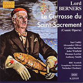 Play & Download BERNERS: Le Carrosse du Saint-Sacrement by Various Artists | Napster
