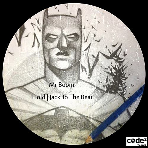 Hold | Jack to the Beat by Mr Boom