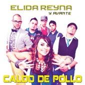 Caldo De Pollo con particiapcion de Jose Luis Davila by Elida Reyna