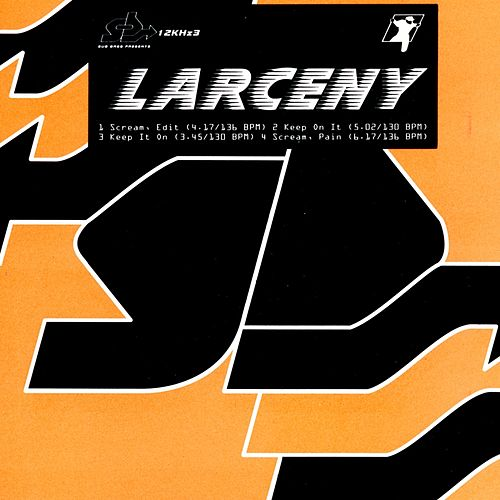 Play & Download Scream by Larceny | Napster