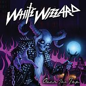 Play & Download Over the Top by White Wizzard | Napster