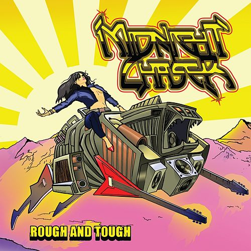 Play & Download Rough and Tough by Midnight Chaser | Napster