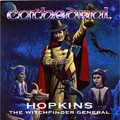 Play & Download Hopkins the Witchfinder General by Cathedral | Napster