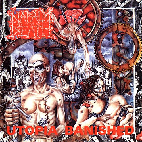 Utopia Banished (Remastered 2012 Edition) by Napalm Death