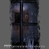 Play & Download The Window Purpose by Wolverine | Napster