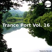 Play & Download Trance Port Vol. 16 - EP by Various Artists | Napster