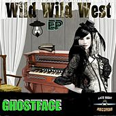 Play & Download Wild Wild West by Ghostface (Electronic) | Napster