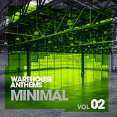 Warehouse Anthems: Minimal Vol. 2 - EP by Various Artists