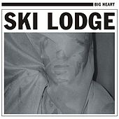 Play & Download Big Heart by Ski Lodge | Napster