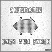 Back and Forth by Akusmatic
