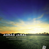Play & Download Saturday Morning by Ahmad Jamal | Napster