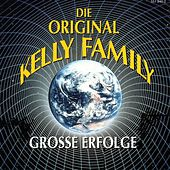 Play & Download Grosse Erfolge by The Kelly Family | Napster