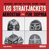 Aerostar/ Für Sofia - Single by Los Straitjackets