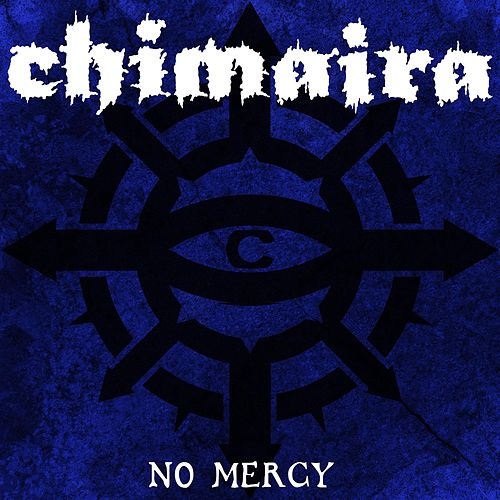 Play & Download No Mercy by Chimaira | Napster