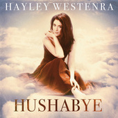 Play & Download Hushabye by Hayley Westenra | Napster