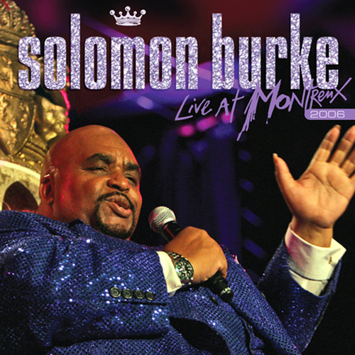 Live At Montreux 2006 by Solomon Burke