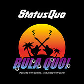 Play & Download Bula Quo! It Started With Guitars...And Ended With Guns! by Status Quo | Napster