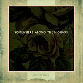 Play & Download Somewhere Along the Highway by Cult Of Luna | Napster