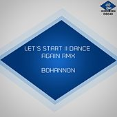Play & Download Let's Start Ii Dance Again (Remix) by Bohannon | Napster