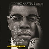 Play & Download The Voice of the Jamaican Ghetto - Incarcerated But Not Silenced (Roots & Culture) by Various Artists | Napster