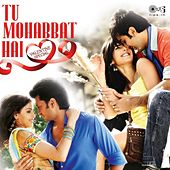 Tu Mohabbat Hai (Valentine Special) by Various Artists