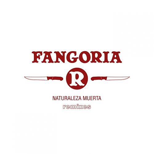 Naturaleza Muerta (Remixes) by Fangoria