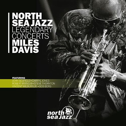 North Sea Jazz Legendary Concerts by Miles Davis