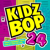 Play & Download Kidz Bop 24 by KIDZ BOP Kids | Napster