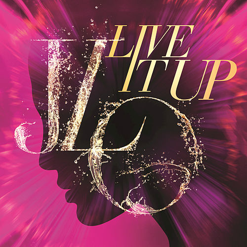 Live It Up by Jennifer Lopez