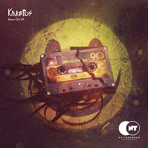 Rave On! EP by Karetus