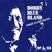 First Class Blues von Bobby Blue Bland