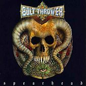 Play & Download Spearhead by Bolt Thrower | Napster