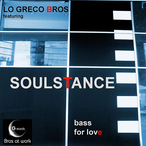 Bass for Love by Soulstance