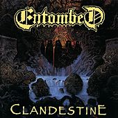 Play & Download Clandestine by Entombed | Napster