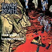 Play & Download Harmony Corruption by Napalm Death | Napster