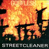 Play & Download Streetcleaner by Godflesh | Napster