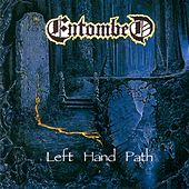 Play & Download Left Hand Path by Entombed | Napster