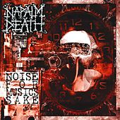 Play & Download Noise for Music's Sake by Napalm Death | Napster