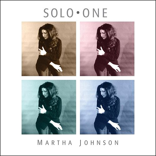 Play & Download Solo One by Martha Johnson | Napster