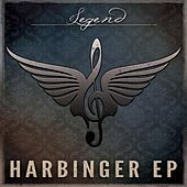 Play & Download Harbinger by Legend | Napster