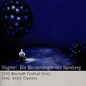 Play & Download Wagner: Die Meistersinger von Nürnberg (1956) by Hans Hotter | Napster