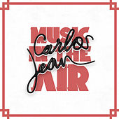 Play & Download Music In The Air by Carlos Jean | Napster