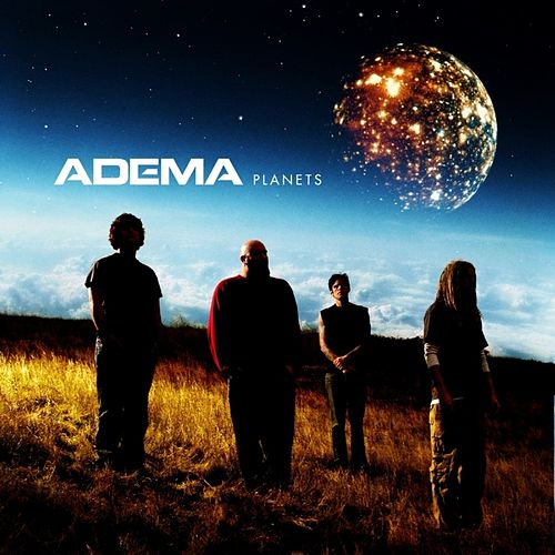 Play & Download Planets by Adema | Napster