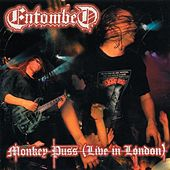 Play & Download Monkey Puss (Live in London) by Entombed | Napster