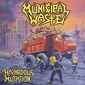 Play & Download Hazardous Mutation by Municipal Waste | Napster